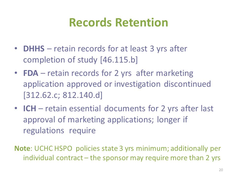 Records Retention DHHS – retain records for at least 3 yrs after completion of study [46.115.b]